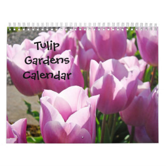 Tulip Gardens Calendar Nature Flowers Colorful