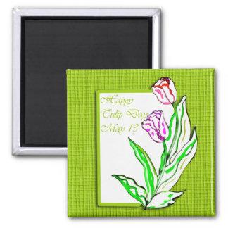 Tulipán día 13 de mayo feliz imán cuadrado