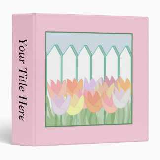 Tulips By The Picket Fence 3 Ring Binder
