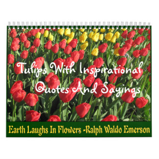 Tulips With Quotes and Sayings Calendar