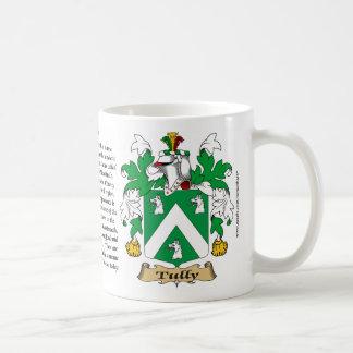 Tully, el origen, el significado y el escudo taza de café