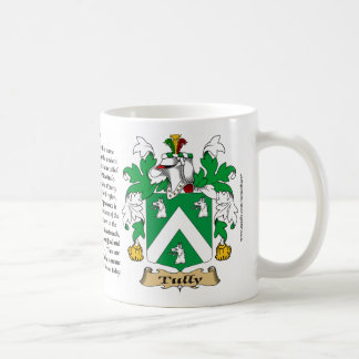 Tully, the Origin, the Meaning and the Crest Coffee Mug