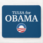 TULSA for Obama custom your city personalized Mouse Pad