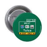 Tulsa, OK Road Sign 2 Inch Round Button