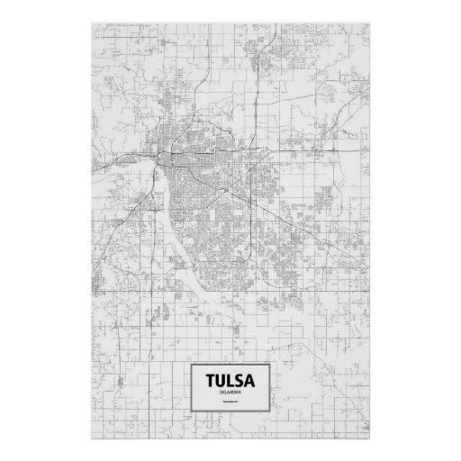 Tulsa, Oklahoma (black on white) Poster