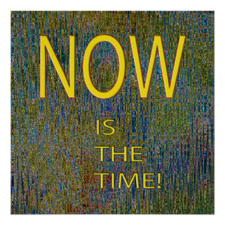 TULUM TIME RIFT- NOW IS THE TIME! POSTER