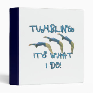 Tumbling it's what I do binder