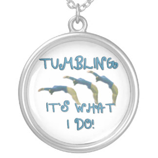 Tumbling it's what I do gymnast Silver Plated Necklace