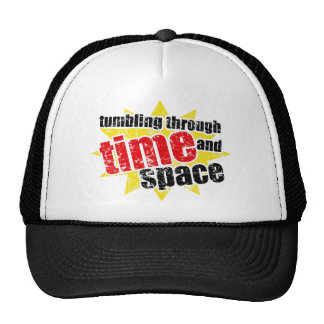 Tumbling Through Time and Space Hats