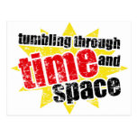 Tumbling Through Time and Space Postcard