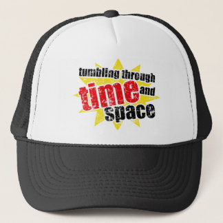 Tumbling Through Time and Space Trucker Hat