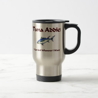 Tuna Addict Travel Mug
