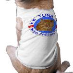 Tuna for President Pet Tshirt