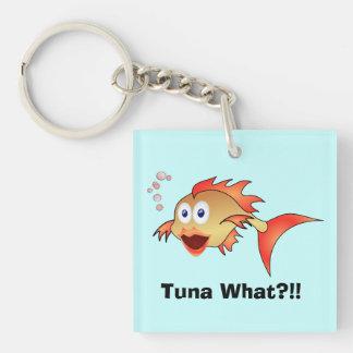 Tuna What?!! Keychain
