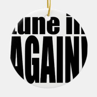 tune again music summer party night alone hangover ceramic ornament