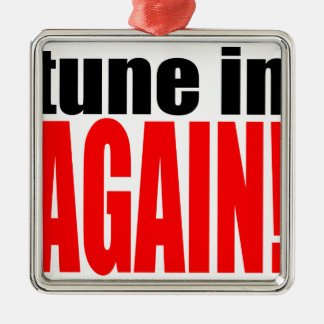 tune again music summer party night alone hangover metal ornament