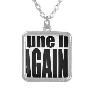 tune again music summer party night alone hangover silver plated necklace