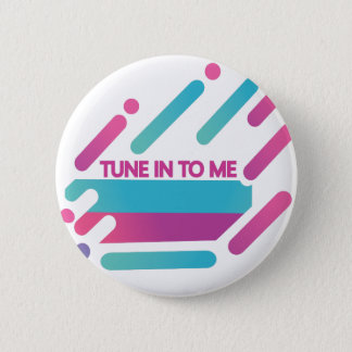 Tune-in-to-me Button