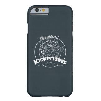 TUNES™ LOONEY que es toda la gente Funda Para iPhone 6 Barely There