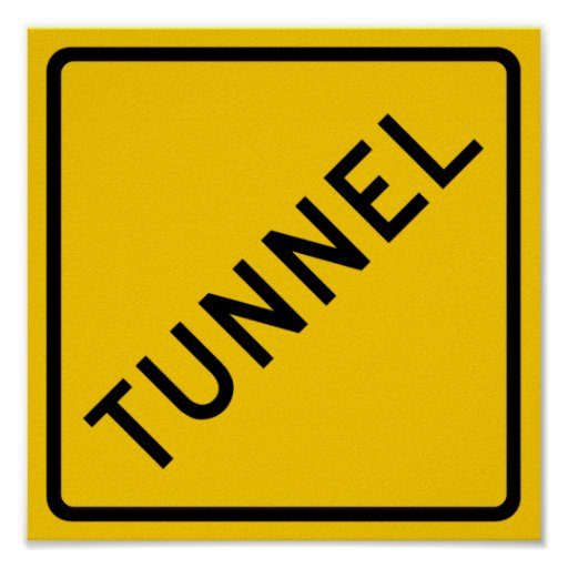 Tunnel Highway Sign Poster