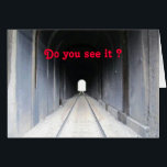 """Tunnel Light Card<br><div class=""""desc"""">As a special request for a friend with a loved one that is incarcerated. Giving inspiraion and hope</div>"""