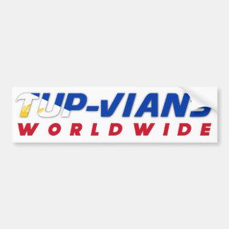 TUPVians worldwide bump sticker Bumper Stickers