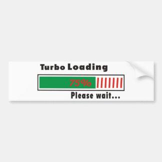 Turbo Loading Please wait Bumper Sticker
