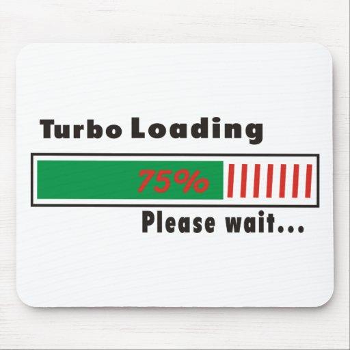 Turbo que carga por favor espera tapete de ratones