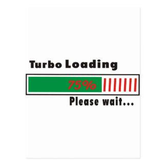 Turbo que carga por favor espera tarjeta postal