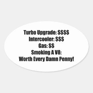 Turbo Upgrade Intercooler Gas Smoking a V8 Worth E Oval Sticker