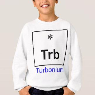 Turbonium - the elusive ingredient sweatshirt