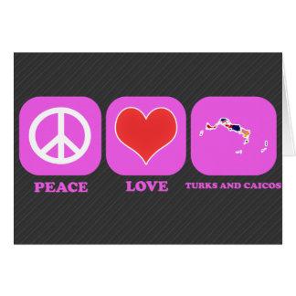 Turcos y Caicos del amor de la paz Felicitaciones