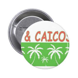 Turcos y Caicos Pin Redondo De 2 Pulgadas
