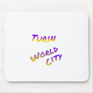 Turin world city, colorful text art mouse pad