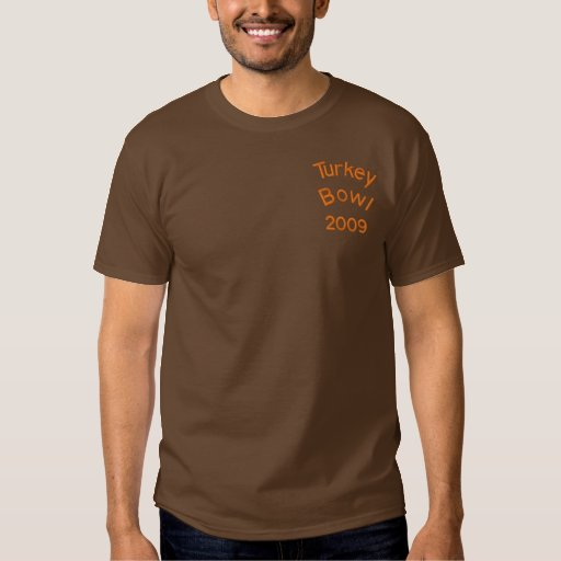 Turkey Bowl 2009 - Customized Embroidered T-Shirt