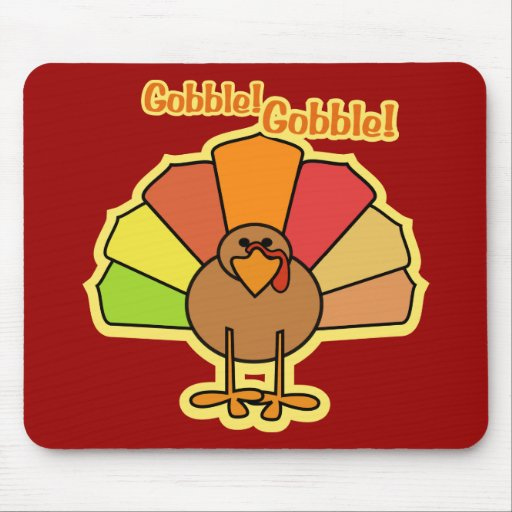 Turkey Cute Cartoon Gobble Thanksgiving Design Mouse Pad
