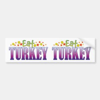 Turkey Eat Car Bumper Sticker