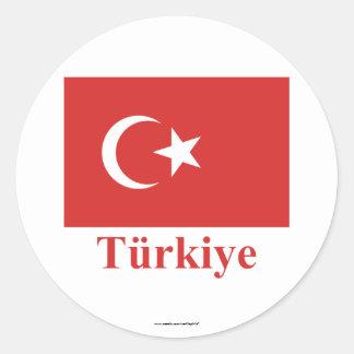 Turkey Flag with Name in Turkish Classic Round Sticker
