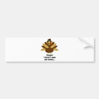 Turkey in Disguise Bumper Sticker