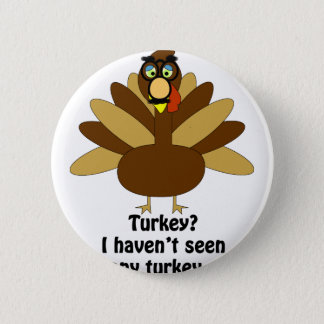 Turkey in Disguise Pinback Button