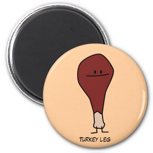 Turkey Leg Magnet Magnet