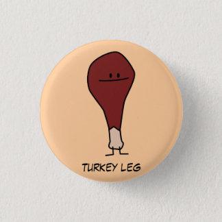 Turkey Leg Pin Button