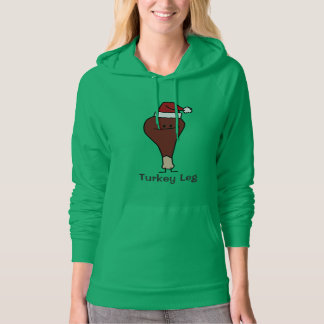 Turkey Leg wearing a Santa Hat Christmas holidays Hoodie
