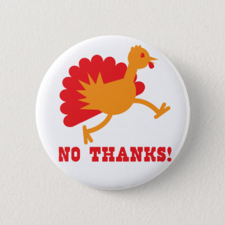 TURKEY running NO THANKS! Button