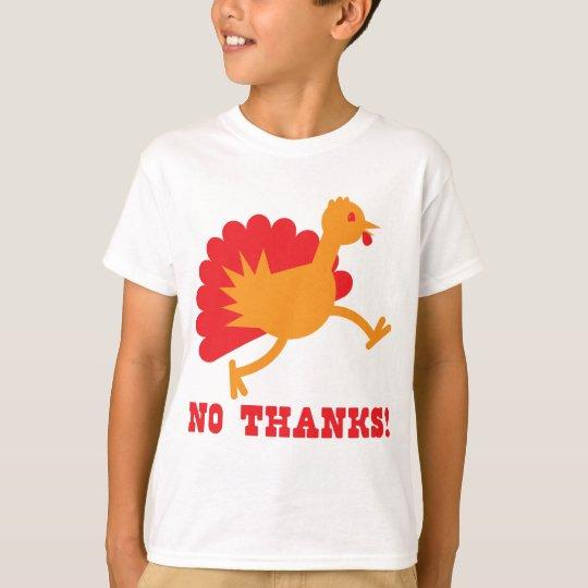 TURKEY running NO THANKS! T-Shirt