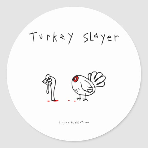 Turkey Slayer Classic Round Sticker
