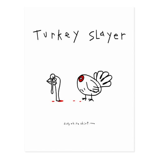 Turkey Slayer Post Cards