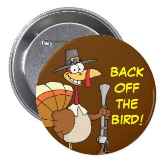 Turkey Taking Thanksgiving Dinner Hostage Pinback Button
