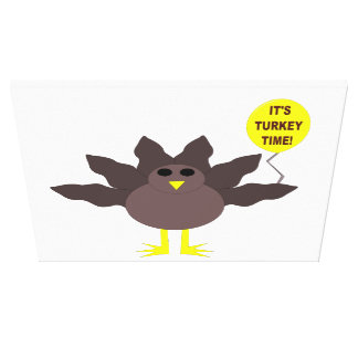 Turkey Time Thanksgiving Canvas Print