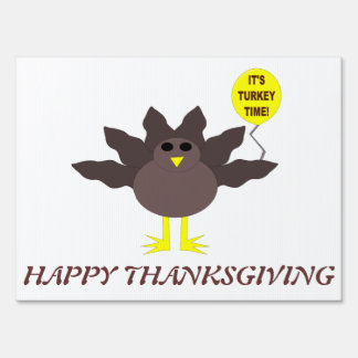 Turkey Time Thanksgiving Custom Sign